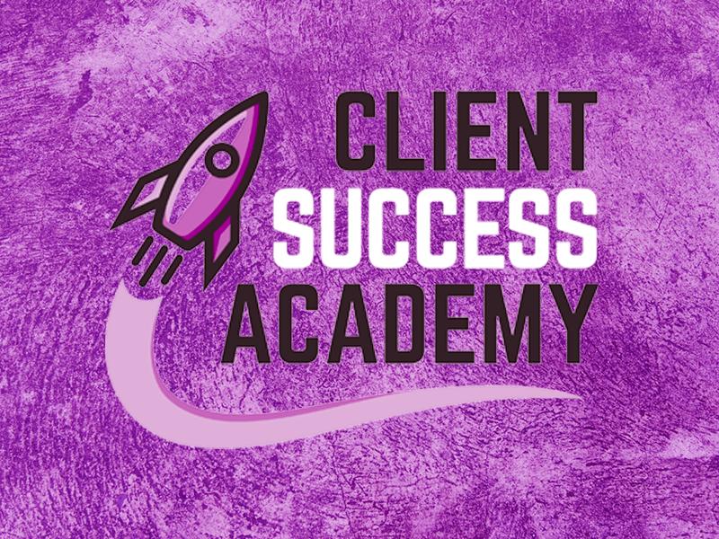 Client Success Academy
