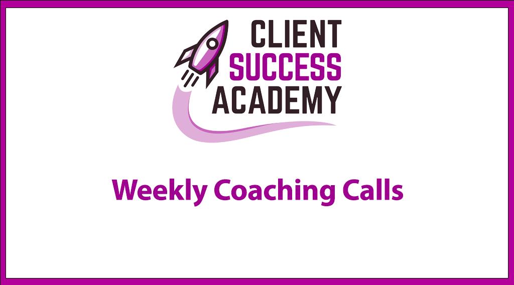 CSA - Weekly Coaching Calls